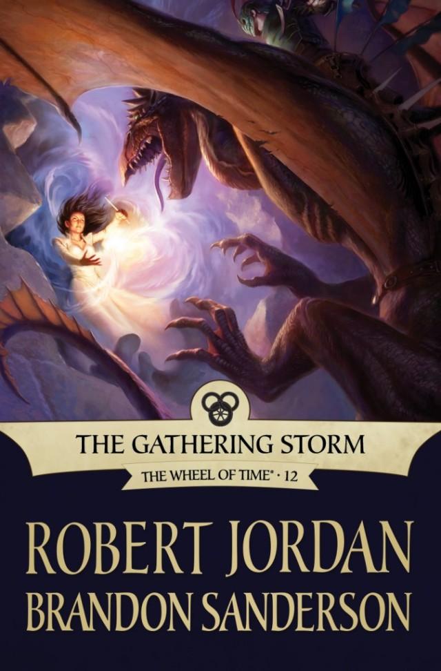 Robert Jordan Brandon Sanderson The Gathering Storm